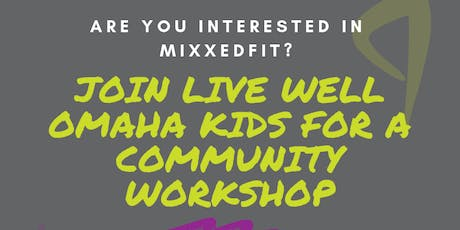 MixxedFit with Live Well Omaha Kids tickets