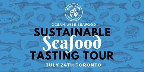 Ocean Wise Sustainable Seafood Tasting Tour tickets
