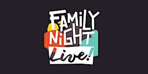 Family Night Live 2020 Children's Ministry...