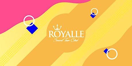 Royalle is back @ Royalle SP ingressos