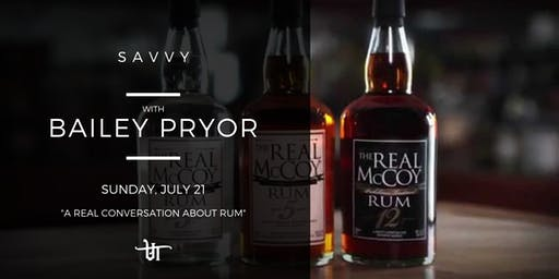 "Savvy: With Bailey Pryor ""A Real Conversation about Rum"" 12PM Seating"