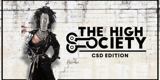 HIGH Society | CSD Edition