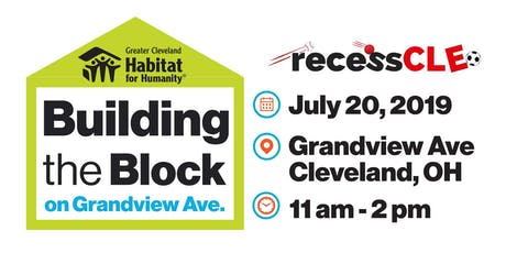 Building the Block with Habitat for Humanity and Recess Cleveland tickets
