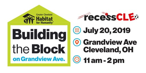 Building the Block with Habitat for Humanity and Recess Cleveland