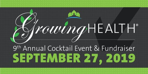 Growing Health: Neighborhood Health Center's 9th Annual Cocktail Event and Fundraiser