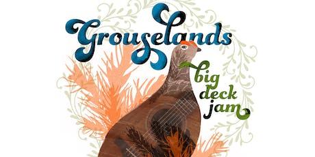 Grouselands Big Deck Jam tickets