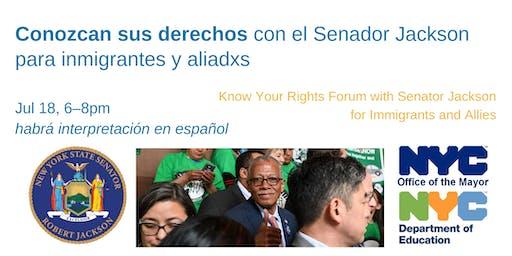 Conozcan Sus Derechos / Know Your Rights Forum: for Immigrants and Allies