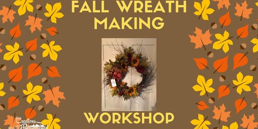 Wreath Making Workshop - Fall Themed