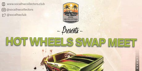 SoCal Hot Wheels Collectors Swap Meet tickets
