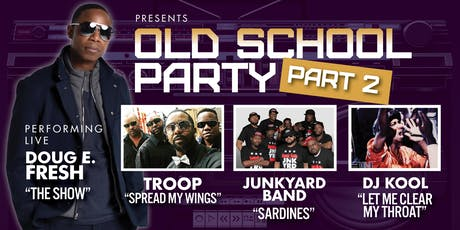 OLD SCHOOL PARTY PART 2 tickets