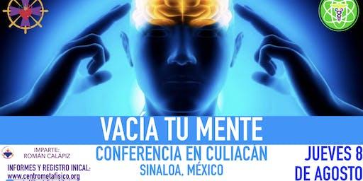 VACÍA TU MENTE- Conferencia en Culiacán