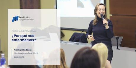 Conferencia gratuita en Barcelona: ¿Por qué nos enfermamos? entradas