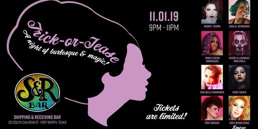 """""""Trick-or-Tease""""  A Night of Burlesque Magic!"""