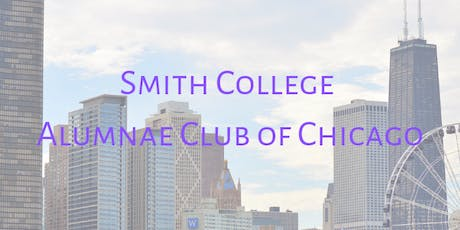 2019/20 Smith College Alumnae Club of Chicago - Call to Action tickets