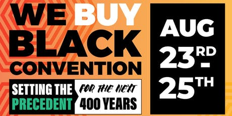 We Buy Black Convention 2019 tickets