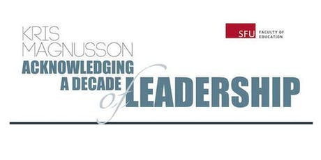 Kris Magnusson: Acknowledging a Decade of Leadership tickets