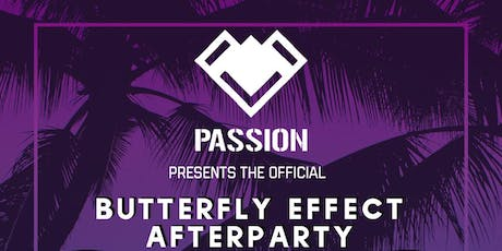 Passion LDN Presents the Official Butterfly Effect Afterparty tickets