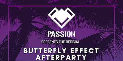 Passion LDN Presents the Official Butterfly Effect Afterparty
