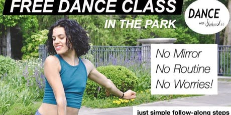 FREE DANCE CLASS IN THE PARK tickets