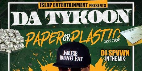 Da Tykoon's Paper or Plastic Tour @ Marci's Bar & Bistro tickets