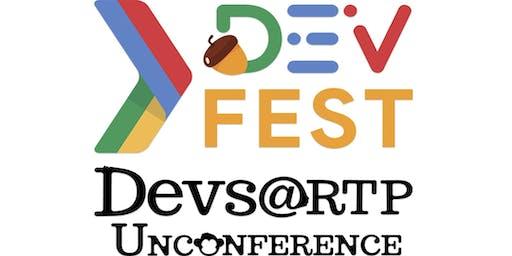 DevFest Triangle / Devs@RTP Unconference 2019