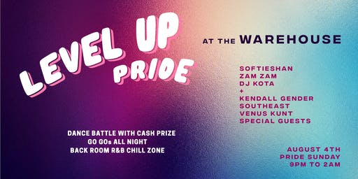 LEVEL UP Pride. Sunday August 4th