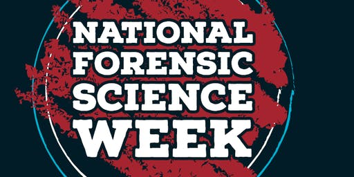 National Forensic Science Week 2019