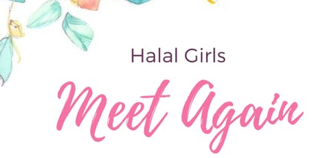Halal Girls Meet Again! tickets