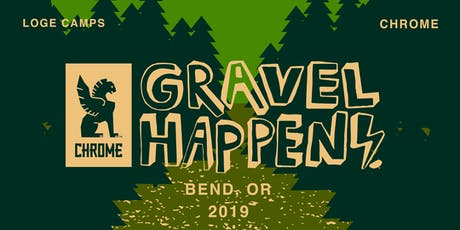 Chrome x LOGE Camps: Gravel Happens No. 2 tickets