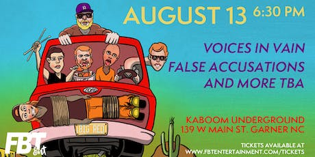 Voices in Vain, False Accusations at Kaboom Underground tickets