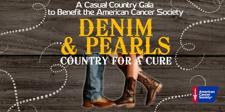 Denim & Pearls: Country for a Cure to Benefit the American Cancer Society tickets
