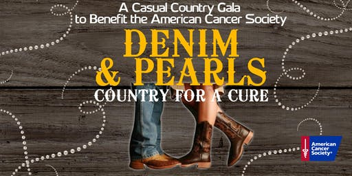 Denim & Pearls: Country for a Cure to Benefit the American Cancer Society