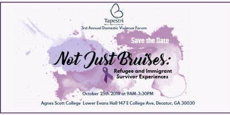 3rd Annual DV Forum - Not Just Bruises : Refugee and Immigrant Survivor Experiences tickets