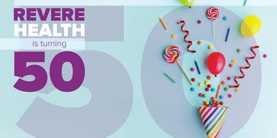 Revere Health 50th Birthday