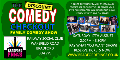 Discount Comedy Checkout - Family Comedy Show - Aug 17th - Bradford tickets