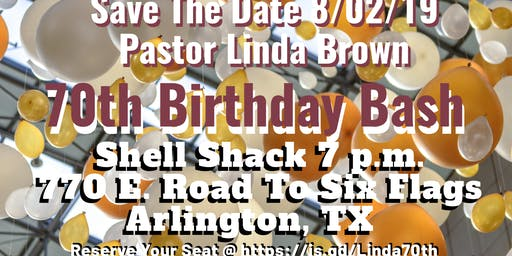 Pastor Linda Brown 70th Birthday Bash