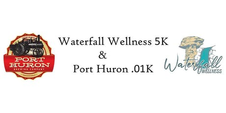 Waterfall Wellness 5k & Port Huron .01K tickets
