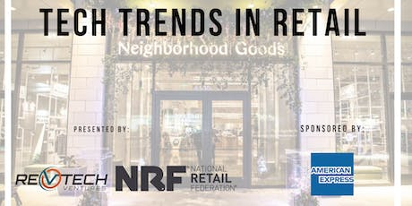 Tech Trends in Retail - Fall 2019 tickets
