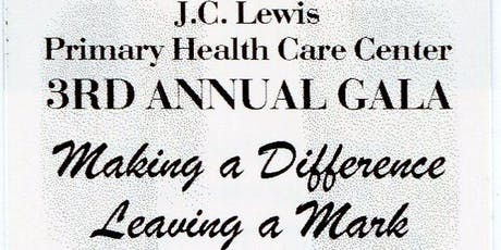 J.C. Lewis Primary Health Care Center 3rd Annual Fundraising Gala tickets