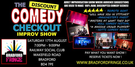 Discount Comedy Checkout - Adult Comedy Show - 17th August - Bradford tickets