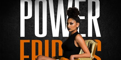 Power Friday's tickets