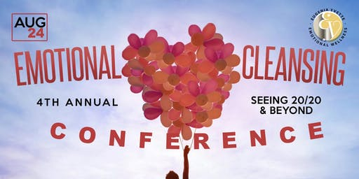 4th Annual Emotional Cleansing Conference