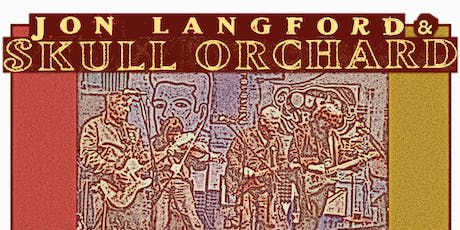 Jon Langford & Skull Orchard tickets