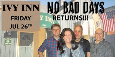 No Bad Days Rocks Ivy Inn (Again)