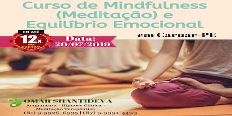 Curso de Mindfulness(Meditação) e Equilíbrio Emocional - Caruaru ingressos