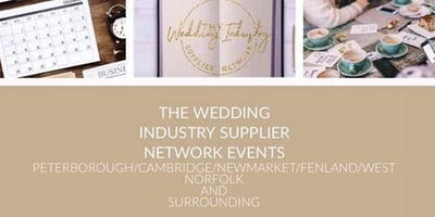 The Wedding Industry Supplier Networking Events PETERBOROUGH & SURROUNDING