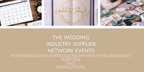 The Wedding Industry Supplier Networking Events PETERBOROUGH & SURROUNDING  tickets