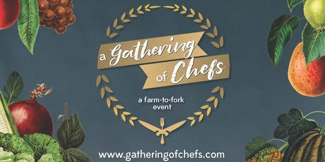 2019 A Gathering of Chefs tickets