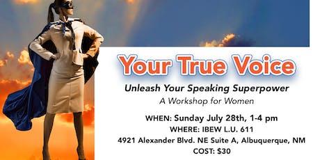 Your True Voice: Unleash Your Speaking Superpower tickets