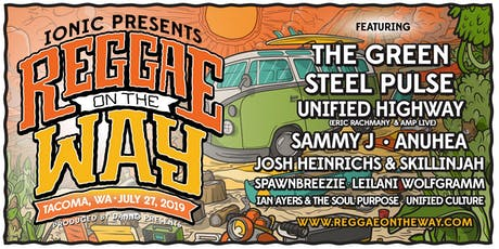REGGAE ON THE WAY 2019 w/ The Green, Steel Pulse, Unified Highway and more! tickets